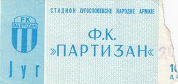 Ticket  FC Partizan  Beograd Belgrade Yugoslavia 1980s Football Match - Tickets D'entrée