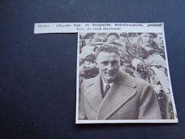 "Origineel Knipsel ( 4734 ) Uit Tijdschrift "" Zondagsvriend ""  1936 :  Boks  Boksen  Boxe  Charles Sys  Oostende  Ostende - Non Classés"
