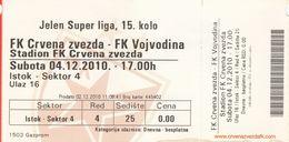Ticket  FC FK Red Star Crvena Zvezda Beograd Belgrade FC Vojvodina Novi Sad Serbia 2010. Football Match - Tickets D'entrée