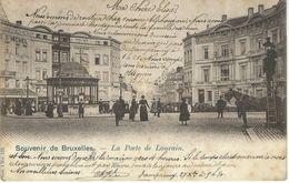 Souvenir De BRUXELLES - La Porte De Louvain TRES RARE VARIANTE - Vanderauwera Série. 1 N° 126 - Bruxelles (Città)