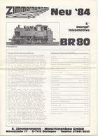 Catalogue ZIMMERMANN Maschinenbau Neuheiten 1984 Spur 5''Dampflokomotive BR 80 - Allemand