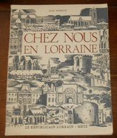Chez Nous En Lorraine. Jean Morette. 1973. Metz - Lorraine - Vosges