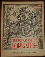 Histoire De La Lorraine. Jean Morette. - Lorraine - Vosges