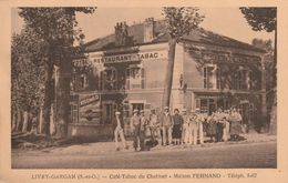 93 Livry Gargan Café Tabac Du Chatinet Maison Fernand Tél. 1-67 Animée Affiches Les Parfums De Nelombo , Martini Hôtel - Livry Gargan