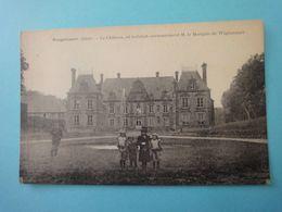 Guignicourt-le Château Ou Habitait Anciennement M.le Marquis De Wignacourt - Altri Comuni