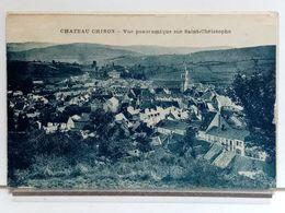 58 - CHATEAU CHINON - VUE PANORAMIQUE SUR SAINT CHRISTOPHE - Chateau Chinon