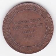 Jeton Exposition Universelle De PARIS 1878 – Administ. Des Monnaies Et Médailles Par Barre - Professionnels / De Société