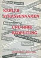 Livres -Allemand/français -  Kehler Strassennamen Und Ihre Bedeutung (Historischer Verein Kehl - Guías Turísticas