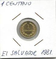 C12 El Salvador 1 Centavo 1981. High Grade - El Salvador