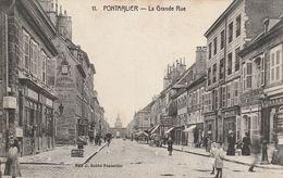 PONTARLIER, La Grande Rue - Pontarlier
