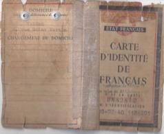 CARTE D'IDENTITE DE FRANCAIS -ETAT FRANCAIS- N°BN82812 .N° IDENTIFICATION 38-02-40 118-205 -1943.hautes-pyrénées TARBES - Maps