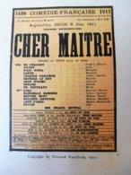 CHER MAITRE, Par Fernand Vandérem , Dont Photo  (origine : L'ILLUSTRATION  THÉÂTRALE 1911 )  Dos Illustré Pub MICHELIN - Theatre