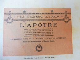 L'APOTRE,  Par Paul Hyacinthe Loyson, Dont Photo  (origine : L'ILLUSTRATION  THÉÂTRALE 1911 )  Dos Illustré Pub MICHELIN - Theatre