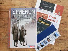 Simenon, Le Liégeois Universel, Magazine, Les Cahiers De Sud Presse, Année Simenon, 2003 + 3 Brochures Gratuites - Biographie