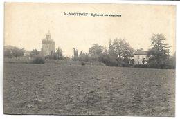 MONTFORT - Eglise Et Ses Alentours - Montfort En Chalosse