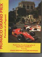 Livre Les GP De Monaco 192 Pages Ayrton Senna Louis Chiron Bugatti Jochen Rindt Fangio Farina - 1950-Oggi