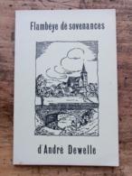 Flambéye Dë Sovenances, André Dewelle, Recueil De Poésies En Wallon, Jodoigne - Livres, BD, Revues