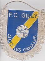 Gilly, Fanion Drapeau Football. - Bekleidung, Souvenirs Und Sonstige