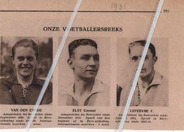 VOETBALREEKS.1931.. BEERSCHOT..VAN DEN EYNDE / ELST CORNEEL / LEFEBVRE F. - Non Classés