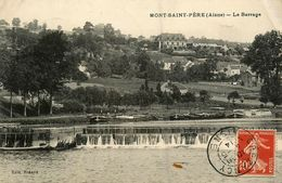 Mont St Père * Le Barrage * Coin Du Village * Péniches Batellerie Barge Chaland - Autres Communes