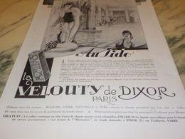 ANCIENNE PUBLICITE  AU LIDO TRIOMPHE VELOUTY DE DIXOR  1928 - Parfums & Beauté