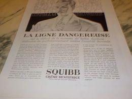 ANCIENNE PUBLICITE LIGNE DANGEREUSE CREME DENTIFRICE SQUIBB  1928 - Parfums & Beauté