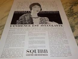 ANCIENNE PUBLICITE EVIDENCE CREME DENTIFRICE SQUIBB  1928 - Parfums & Beauté