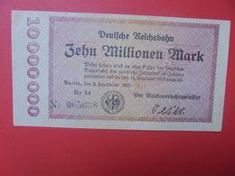 Deutsche Reichsbahn 10 MILLIONEN 1923 Circuler (B.14) - [ 3] 1918-1933: Weimarrepubliek