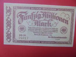 Deutsche Reichsbahn 50 MILLIONEN 1923 Circuler (B.14) - [ 3] 1918-1933: Weimarrepubliek