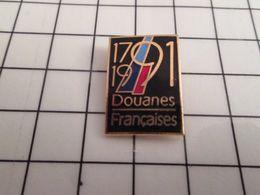 115d Pin's Pins / Rare Et De Belle Qualité !!! THEME ADMINISTRATIONS / BICENTENAIRE DOUANES FRANCAISES 1791 1991 - Administrations