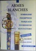 Armes Blanches Jean Lhoste - Livres, BD, Revues