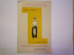 2020 - 6085  Lassistance Médicale En INDOCHINE Française  :  Dépliant PUB  4 Volets   1930    XXX - Publicités