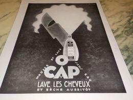 ANCIENNE PUBLICITE LAVEZ VOS CHEVEUX AVEC O CAP 1928 - Parfum & Kosmetik