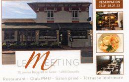 L - CARTE PUBLICITAIRE - CALVADOS - DEAUVILLE - RESTAURANT LE MEETING - CLUB PMU - SALON PRIVE - TERRASSE INTERIEURE - Altri