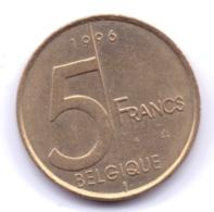 BELGIQUE 1996: 5 Francs, KM 189 - 1993-...: Alberto II