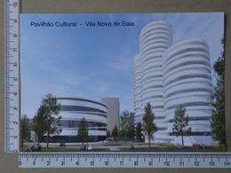 PORTUGAL - PAVILHÃO CULTURAL -  VILA NOVA DE GAIA -   2 SCANS     - (Nº36415) - Porto