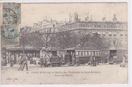 75 PARIS Station Des Tramways De Saint Germain ,place De L'Etoile ,montée Des Voyageurs - Arrondissement: 17