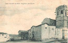 POSTAL -   SANT SADURNI D'ANOIA  -BARCELONA  -ESGLÈSIA PARROQUIAL - Other