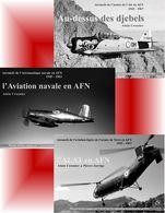 Trilogie Aviation Militaire Française En Afrique Du Nord - A Crosnier - (ebook Aviation Militaire Algérie Maroc Tunisie) - Livres, BD, Revues