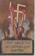 39/45 . NAZISME . 100 MILLIONS DE CATHOLIQUES MARTHYRS . 44 PAGES - Godsdienst