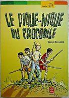 LE PIQUE NIQUE DU CROCODILE - Serge BRUSSOLO - Bücher, Zeitschriften, Comics