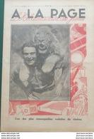 1931 Journal À LA PAGE  N°47 - HENRI ROCHEFORT - PROMENADES À TRAVERS LA BRESSE - Zeitungen