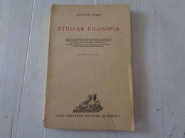 """LIBRO, AUGUSTO GUZZO """"STUDIAR FILOSOFIA"""" SECONDA EDIZIONE - 1940 - LEGGI - Matematica E Fisica"""