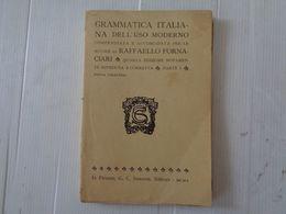 LIBRO, GRAMMATICA ITALIANA DELL'USO MODERNO - MCMX (1910) - LEGGI - Wiskunde En Natuurkunde