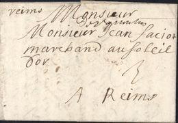 """Aisne Marque Manuscrite """"De St Quentin"""" Lenain N1/1694 Sur Lettre Pour Reims Taxe Manuscrite 3  13 Juillet 1694 - Marcophilie (Lettres)"""
