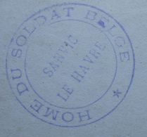 Photo ABL Cachet LE HAVRE SANVIC Home Du Soldat Belge 1914-18 Belgische Leger Armée Belge 1er GM - Postmark Collection