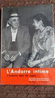 LIVRE L ANDORRE INTIME DANS LES MAINS 190 PAGES 105 PHOTOS 1964  RAOUL ET ALSINA CONCHITA CASES - Géographie