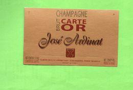 """Etiquette Du Champagne  """" José   ARDINAT - Champagne"""