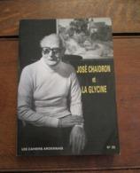 Boek  Joé  CHAIDRON  Et  LA  GLYCINE    Societe Des écrivains  Ardennais  1987 - Vresse-sur-Semois