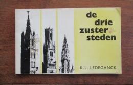 De Drie Zuster Door    K . L . LEDEGANCK  1964 - Poésie